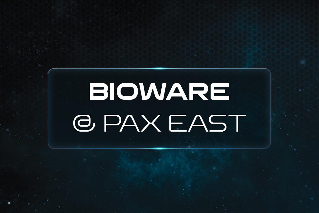 BioWare at PAX East 2017